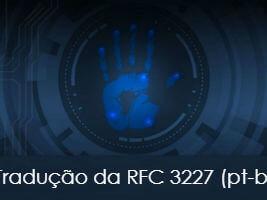 RFC 3227 em Português – Diretrizes para Coleta e Arquivamento de Evidências