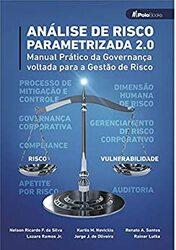 Livro Análise de Risco Parametrizada 2.0 – Manual Prático da Governança voltada para a Gestão de Risco