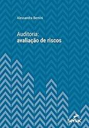Livro Auditoria: Avaliação de Riscos (Série Universitária do Senac São Paulo)