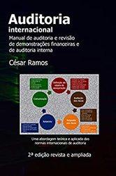 Livro Auditoria Internacional: Manual de Auditoria e Revisão de Demonstrações Financeiras e de Auditoria Interna