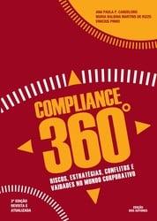 Livro Compliance 360º – Riscos, Estratégias, Conflitos e Vaidades no Mundo Corporativo