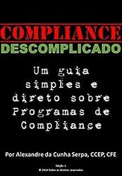 Livro Compliance Descomplicado: Um Guia Simples e Direto sobre Programas de Compliance