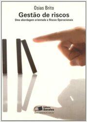 Livro Gestão De Riscos – Uma Abordagem Orientada a Riscos Operacionais