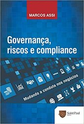 Livro Governança, Riscos e Compliance – Mudando a Conduta nos Negócios