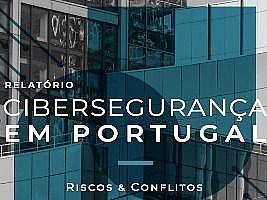 Relatório Cybersegurança em Portugal – Riscos e Conflitos