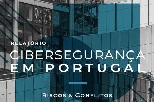 Relatório Cybersegurança em Portugal