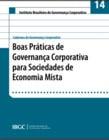 Caderno 14 - Boas Práticas de Governança Corporativa para Sociedades de Economia Mista