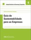 Caderno 4 - Guia de Sustentabilidade para as Empresas
