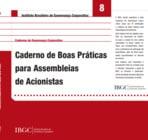 Caderno 8 - Boas Práticas para Assembleias de Acionistas