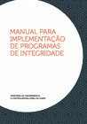 Manual para Implementação de Programas de Integridade