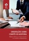 Orientações sobre Comitês de Auditoria