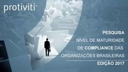 Pesquisa Nível de Maturidade de Compliance das Organizações Brasileiras - 2017
