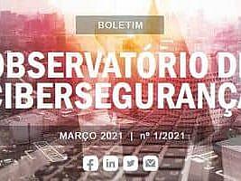 Boletim do Observatório de Cibersegurança – Centro Nacional de Cibersegurança de Portugal (CNCS)